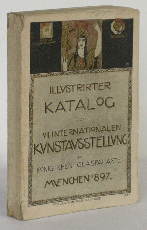 Münchener Jahres-Ausstellung Glaspalast 1897 Ofizieller Katalog