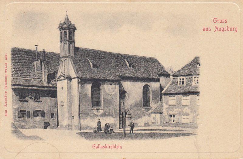 AK Augsburg Galluskirchlein Bayerisch Schwaben ungel 1910