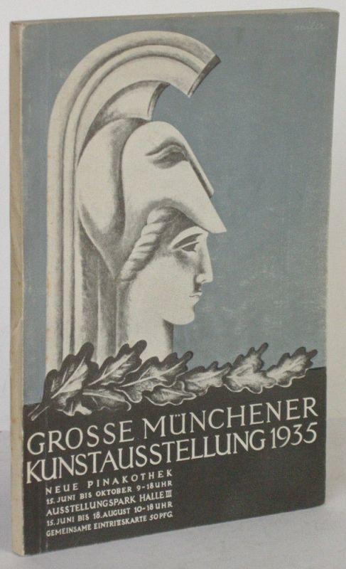 Große Münchener Kunstausstellung Neue Pinakothek 1935 Katalog Glaspalast