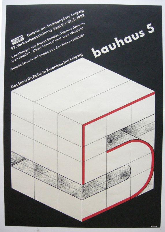 Plakat Bauhaus 5 Galerie am Sachsenplatz Leipzig 1982 Haus Rabe Zwenkau 0