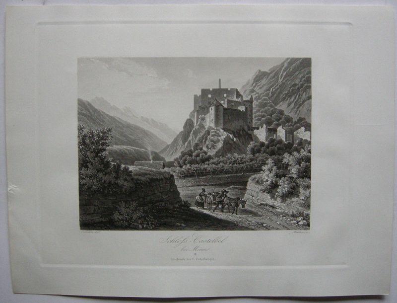 Schloß Kastelbell Tschars Meran Trentino Italien Orig Aquatinta-Radierung 1840