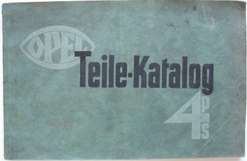 Opel 4 PS Teile-Katalog Ersatzteile Rüsselsheim 1929 Automobil 56 Seiten