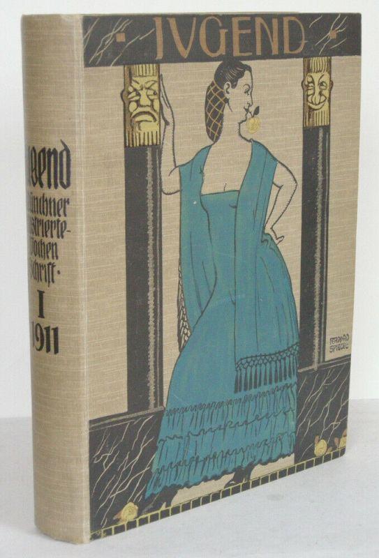 Die JUGEND Bibliophile Monatsschrift Literatur Kunst Jahrgang 1. Band 1911
