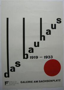 Plakat Das Bauhaus Entwurf Frank Neubauer Galerie Sachsenplatz Leipzig 1975