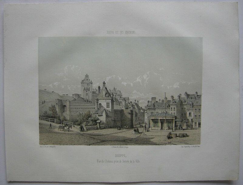 Dieppe Chateau prise de l'entrée Ville kolor Orig. Lithografie Maugendre 1850