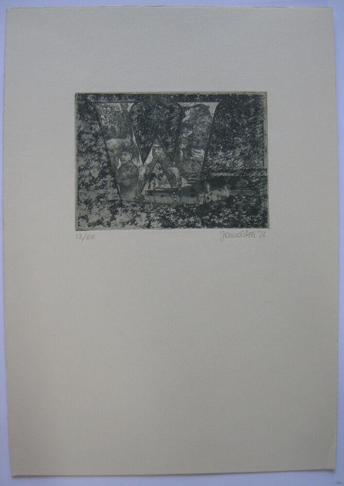Fritz Janschka (1919) Buchstabe W Orig Radierung 1973 signiert datiert 18/60 0