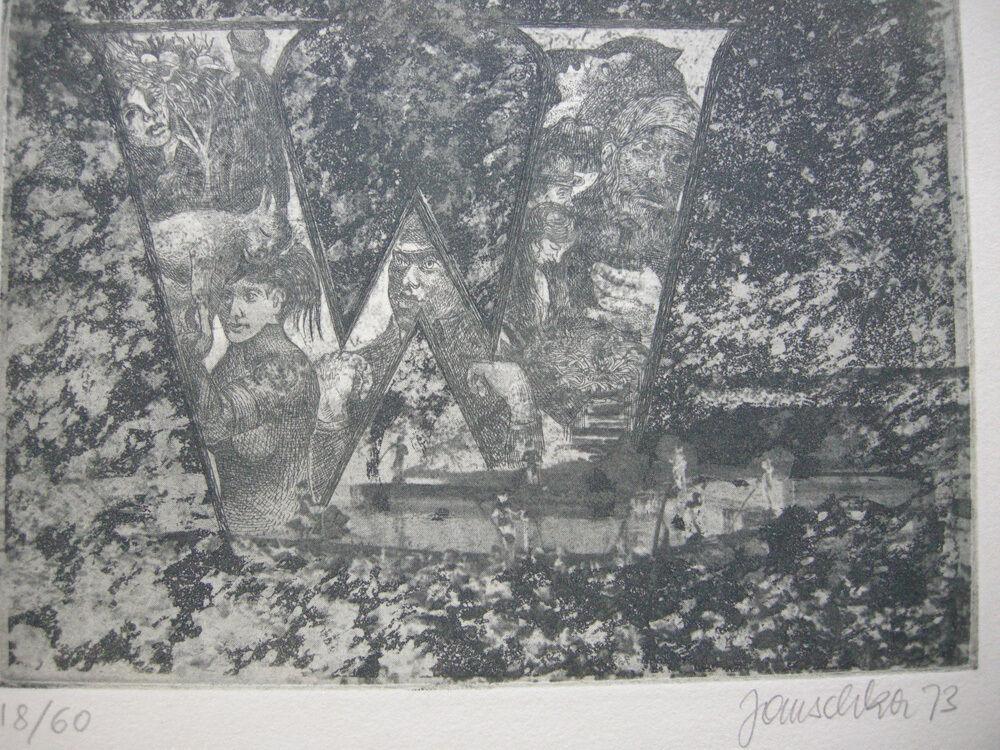 Fritz Janschka (1919) Buchstabe W Orig Radierung 1973 signiert datiert 18/60 2