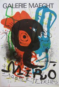 Joan Miro Plakat Orig Farblithografie sobreteixims Maeght Paris