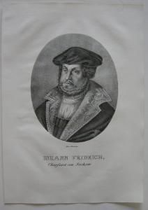 Johann Friedrich (1503-1554) Kurfürst Reformator Orig Lithografie Erminy 1825