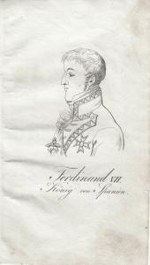 Ferdinand Fernando (1784-1833) König von Spanien Orig Radierung 1840