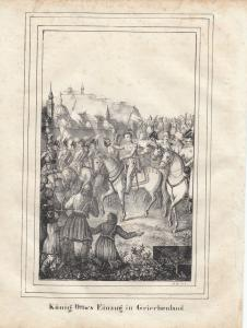 König Otto Einzug in Griechenland Orig Lithografie 1840 Wittelsbacher