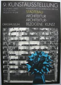 Frank Neubauer (1941) Plakat 9. Kunstausstellung Leipzig Architektur 1974