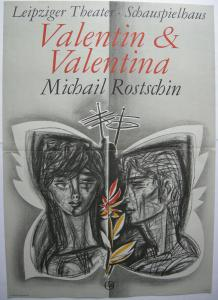 Frank Ruddigkeit Theaterplakat Rostschin Valentin Orig Plakat DDR Leipzig 1972