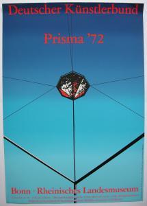 Otto Piene (1928-2014) Prisma '72 Orig Serigrafie Plakat Bonn 1972 Zero
