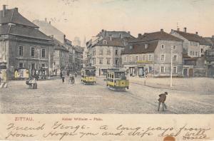 Ak Zittau Kaiser Wilhelm-Platz Straßenbahnen Sachsen gel. 1906