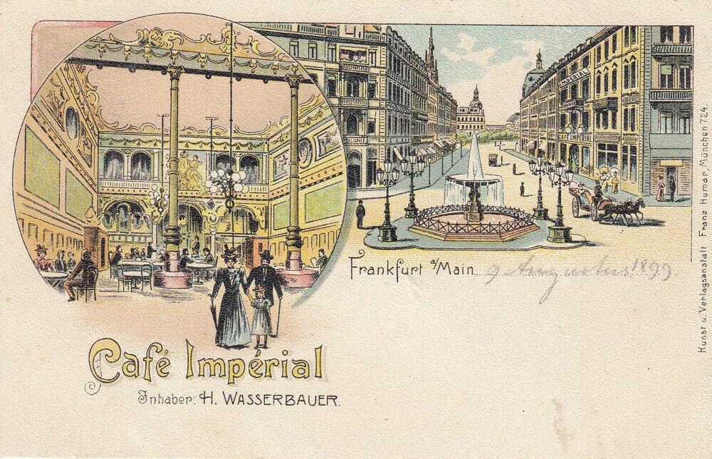 Ak Frankfurt Cafe Imperial Inh. H. Wasserbauer Litho ungel. 1899 0