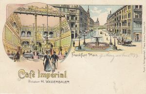 Ak Frankfurt Cafe Imperial Inh. H. Wasserbauer Litho ungel. 1899