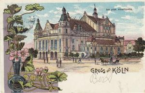AK Köln Das neue Stadttheater Jugendstil Litho gel 1903