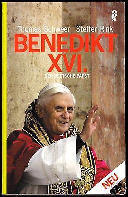 Schweer, Thomas; Rink, Steffen; Benedikt XVI. - Der deutsche Papst, 2005
