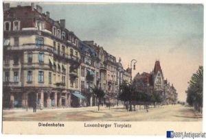 Ansichtskarte, Diedenhofen, Thionville, Luxemburger Torplatz, 1916