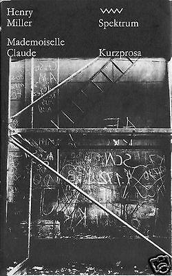 Miller, Henry, Mademoiselle Claude, Kurzprosa, Spektrum, 1978