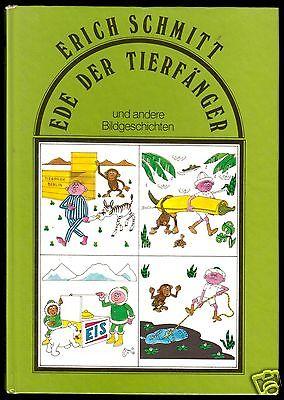 Schmitt, Erich; Ede der Tierfänger und andere Bildgeschichten, 1987