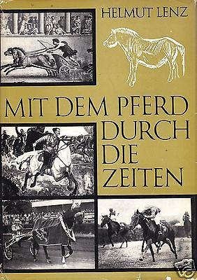 Lenz, Helmut; Mit dem Pferd durch die Zeiten, 1973