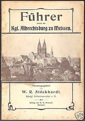 Schloß Albrechtsburg zu Meissen - Ein Führer durch die Räume des Schlosses, 1912