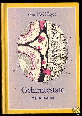 Heyse, Gerd W.; Gehirntestate - Aphorismen, 1982