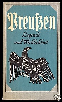 Preußen - Legende und Wirklichkeit, Dietz, 1985
