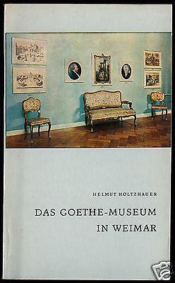 Holtzhauer, Helmut; Das Goethe-Museum in Weimar - Kurzer Wegweiser, 1969