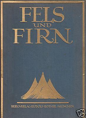 Fels und Firn, Jahrbuch für Alpinismus, Forschungsreise und Wanderung, 1926 0
