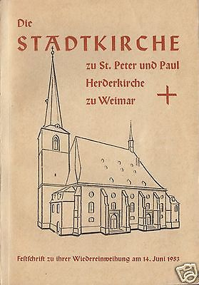 Die Stadtkirche St. Peter und Paul zu Weimar, Festschrift 1952