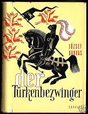 Darvas, József; Der Türkenbezwinger, Historischer Roman, 1983