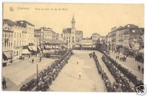 Ansichtskarte, Charleroi, Place de Sud. Le Jeu de Balle, 1918