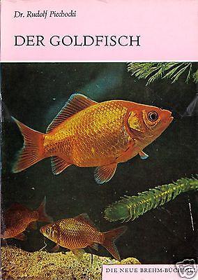 Piechocki, Dr. Rudolf; Der Goldfisch, 1984