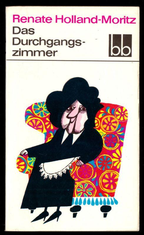 Holand-Moritz, Renate; Das Durchgangszimmer, 1968 - bb 182