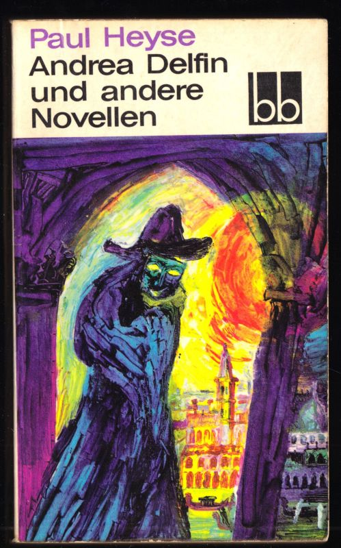 Heyse, Paul; Andrea Delfin und andere Novellen, 1966 - bb 167