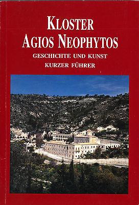 Kloster Agios Neophytos - Geschichte und Kunst, Kurzer Führer, Zypern 1998