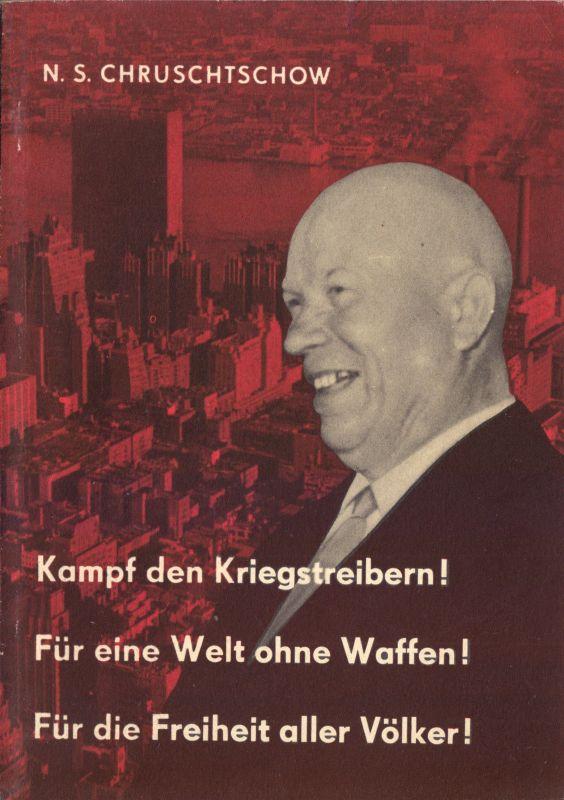 Chruschtschow, Nikita S.; Rede vor der UNO u.a. Dokumente, 1960 0