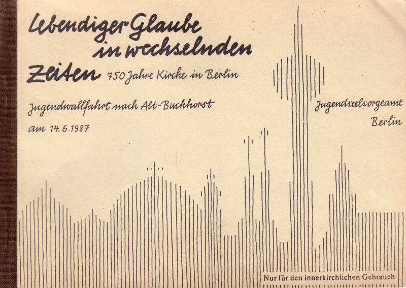 Begeleitheft einer Jugendwallfahrt in der DDR, 1987 0