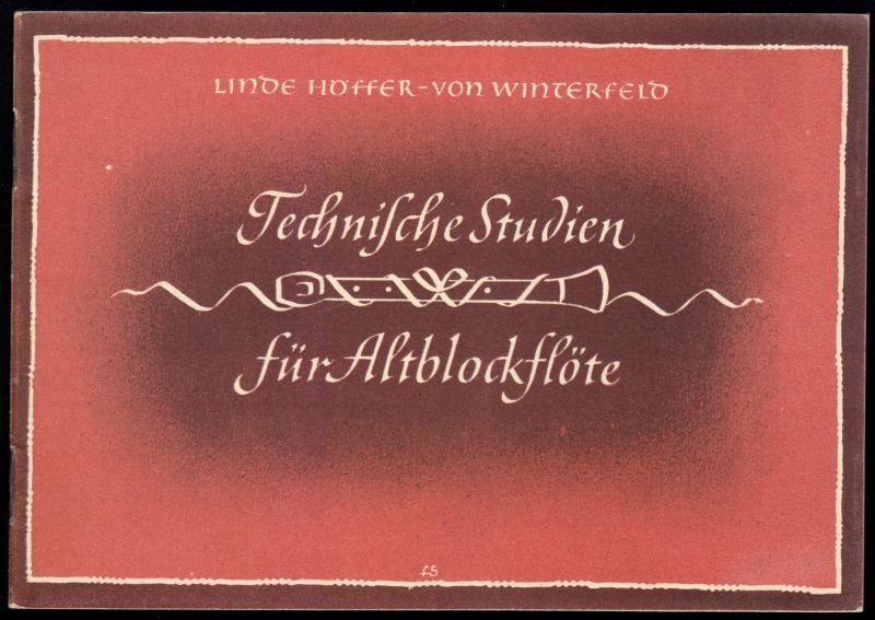 Höffner-v.Winterstein, Linde; Technische Studien für Altblockflöte, 1950