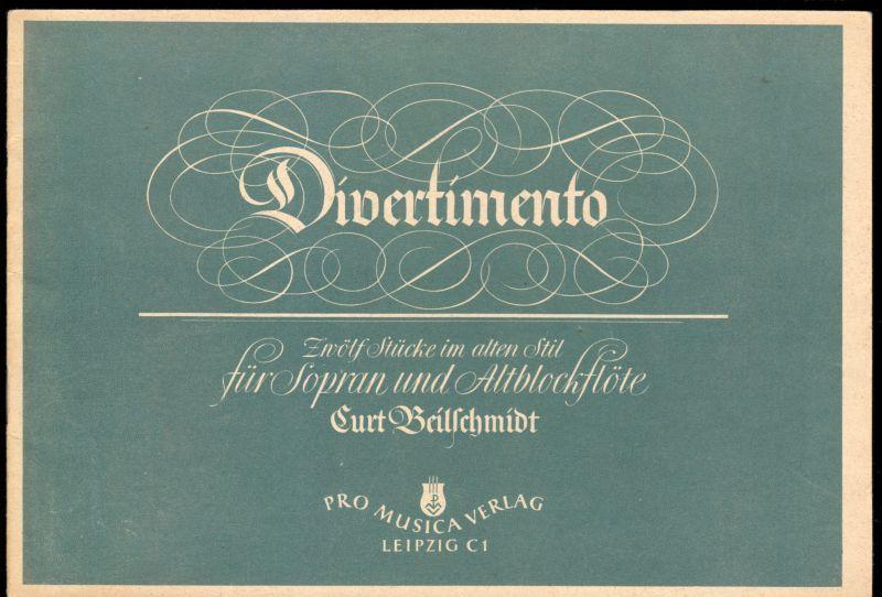 Beilschmidt, Curt, Divertimento, 12 Stücke für Sopran- und Altblockflöte, 1951