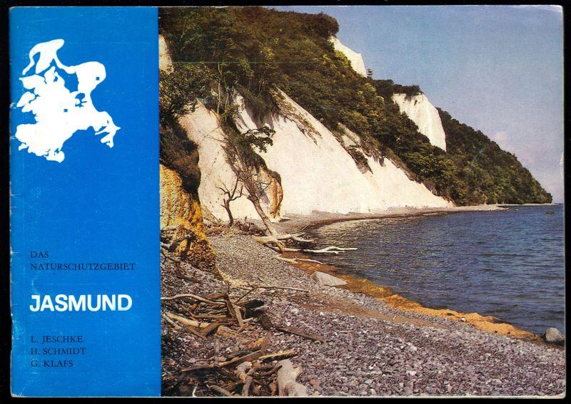 Jeschke, L.; Schmidt, H.; Klafs, G.; Das Naturschutzgebiet Jasmund, 1983