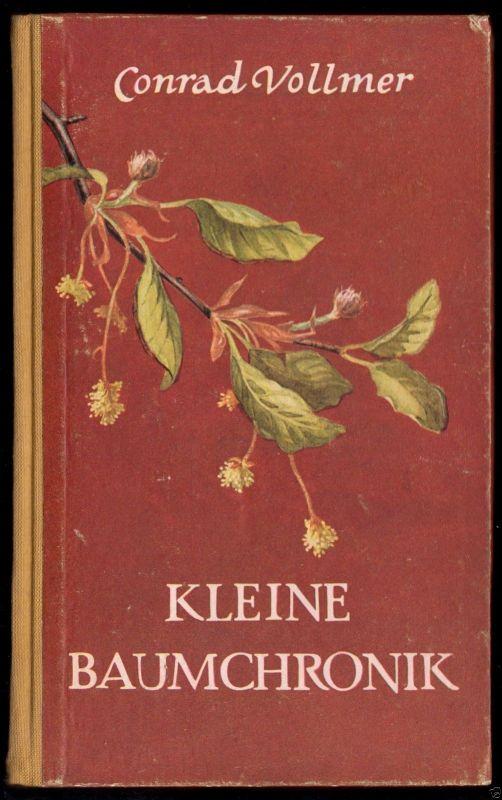 Vollmer, Conrad, Kleine Baumchronik, 1954