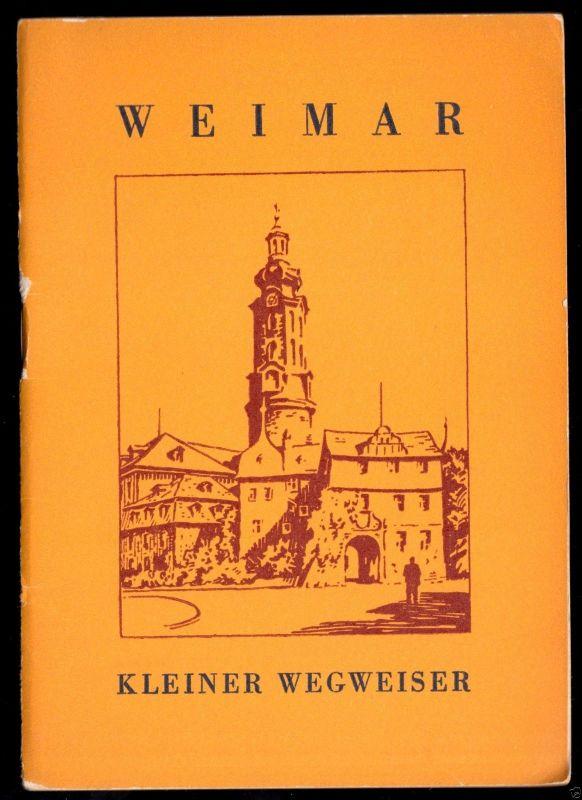 Tour. Broschüre, Weimar - Kleiner Wegweiser, 1963