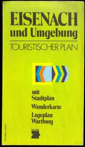 Wanderkarte, Touristischer Plan, Eisenach und Umgebung, 1985