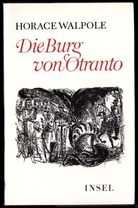 Walpole, Horace; Die Burg von Otranto, Insel - Verlag, 1982