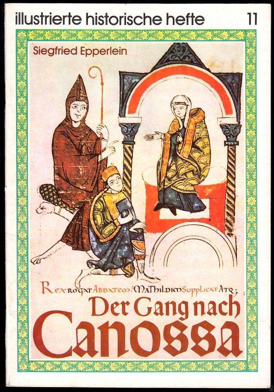 Epperlein, Siegfried; Der Gang nach Canossa, 1978