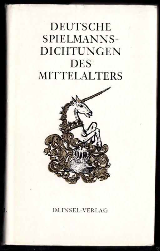 Deutsche Spielmannsdichtungen des Mittelalters, 1977